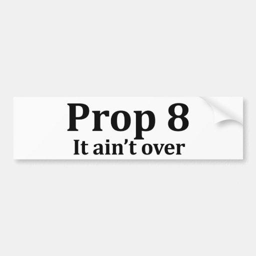Prop 8 bumper sticker car bumper sticker