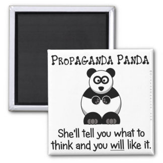 Propaganda Panda will tell you what to think 2 Inch Square Magnet