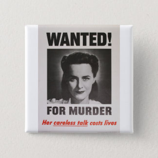 "Propaganda Poster ""Wanted for Murder"" WWII Button"