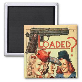 Propaganda retra 'Loaded del kitsch VD del vintage Imán Cuadrado