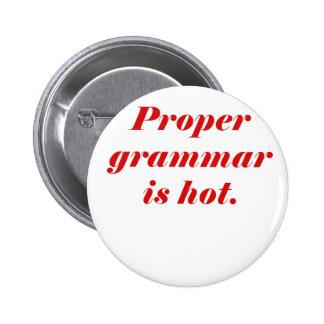 Proper Grammar is Hot Pinback Button