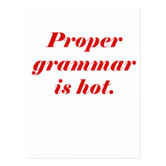 Proper Grammar is Hot Postcard