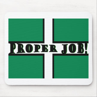 Proper Job - Devon Mouse Pad