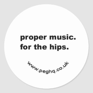proper music. for the hips round stickers