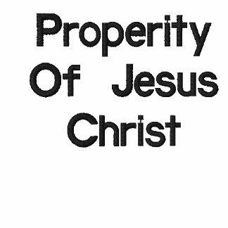 Properity Of Jesus Christ Hoodie