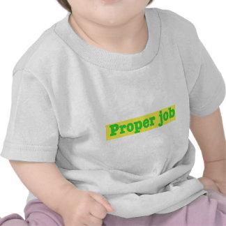 Properjob T Shirts
