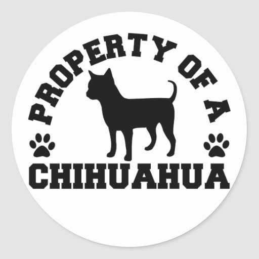 Property Chihuahua Round Stickers