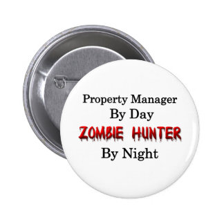 Property Manager Zombie Hunter Pinback Buttons