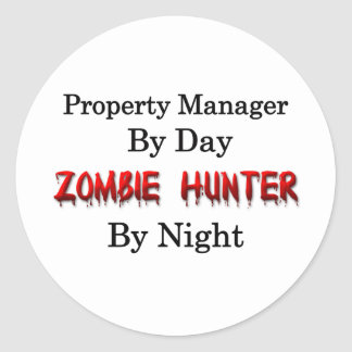 Property Manager/Zombie Hunter Classic Round Sticker