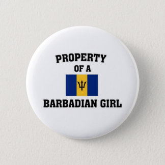 Property of a Barbadian Girl Pinback Button