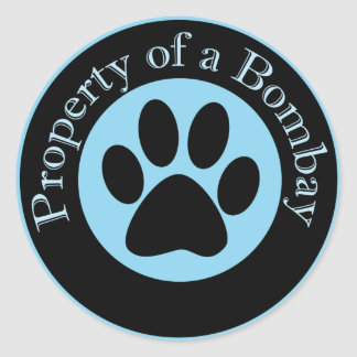 Property of a Bombay Classic Round Sticker