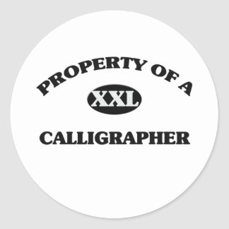 Property of a CALLIGRAPHER Round Sticker