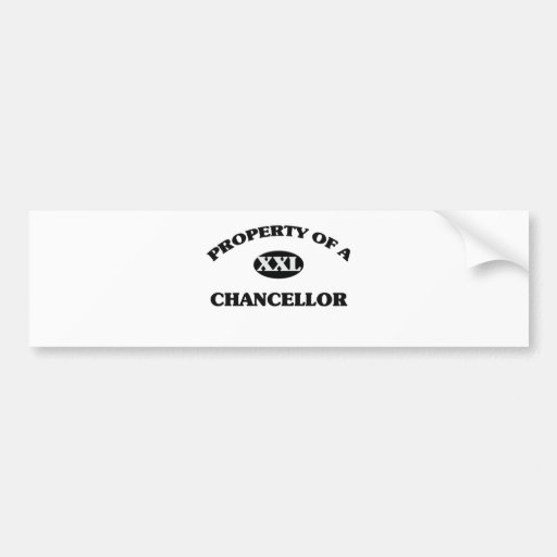 Property of a CHANCELLOR Bumper Sticker
