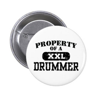 Property of a Drummer Pinback Buttons