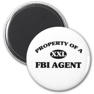 Property of a FBI AGENT 2 Inch Round Magnet