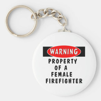 Property of a Female Firefighter Keychain