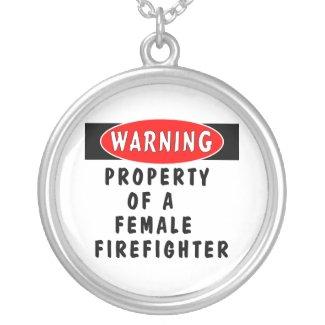 Property of a Female Firefighter Custom Jewelry
