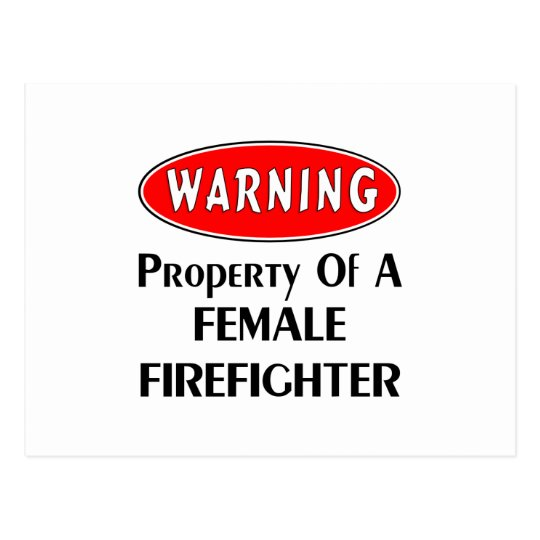 Property of a Female Firefighter Postcard