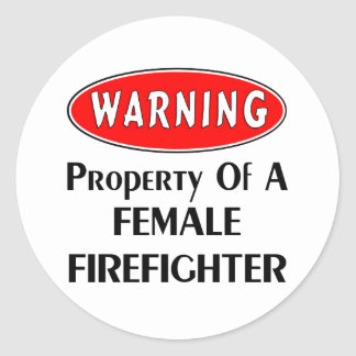 Property of a Female Firefighter Round Stickers
