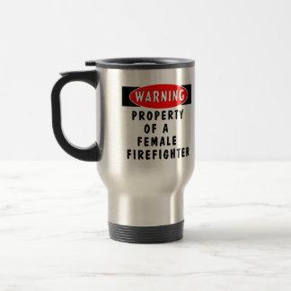 Property Of A Female Firefighter Travel Mug