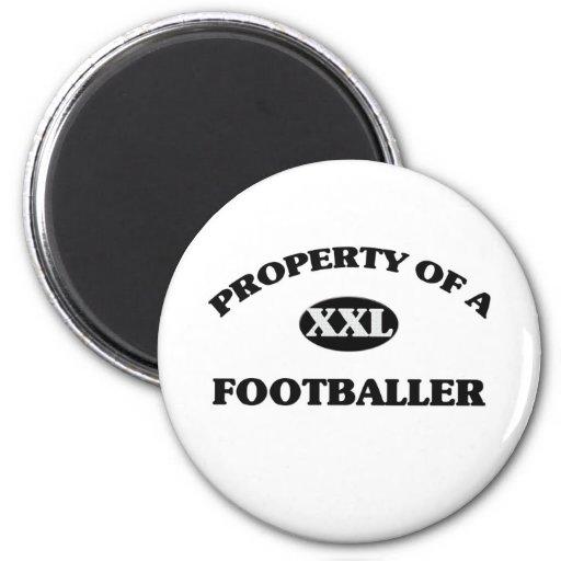 Property of a FOOTBALLER Refrigerator Magnets