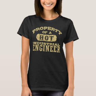 Property of a Hot Industrial Engineer T-Shirt
