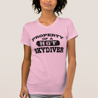 Property of a Hot Skydiver T Shirt
