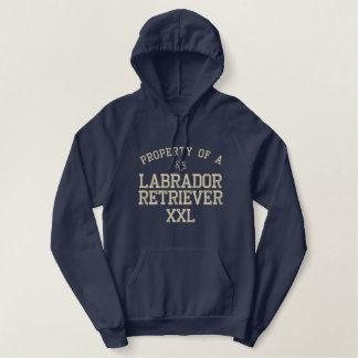 Property of a Labrador Retriever Embroidered Hoodie