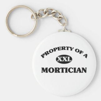 Property of a MORTICIAN Keychains
