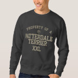 Property of a Patterdale Terrier Embroidered Sweatshirt