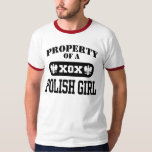 Property of a Polish Girl Tshirts