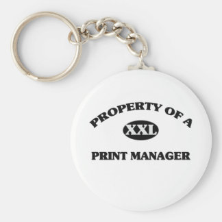 Property of a PRINT MANAGER Key Chain