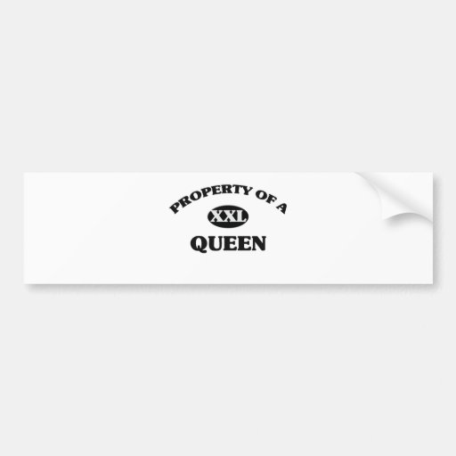 Property of a QUEEN Bumper Stickers