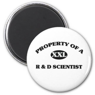 Property of a R & D SCIENTIST 2 Inch Round Magnet