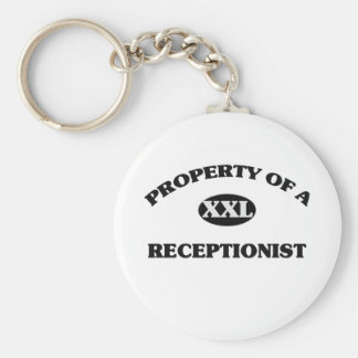 Property of a RECEPTIONIST Keychains
