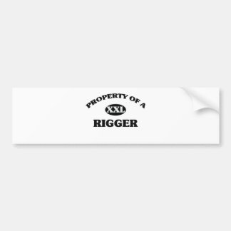 Property of a RIGGER Bumper Stickers