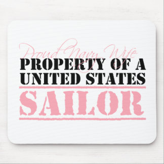 Property of a Sailor Mouse Pad