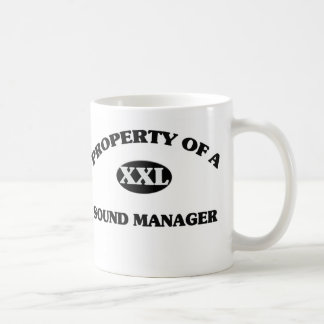 Property of a SOUND MANAGER Coffee Mugs