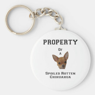 Property of a Spoiled Rotten Chihuahua Keychain