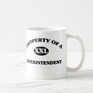 Property of a SUPERINTENDENT Classic White Coffee Mug