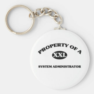 Property of a SYSTEM ADMINISTRATOR Basic Round Button Keychain