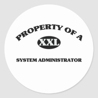 Property of a SYSTEM ADMINISTRATOR Stickers