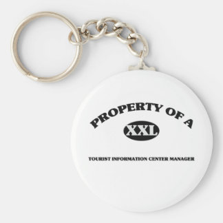 Property of a TOURIST INFORMATION CENTER MANAGER Keychain