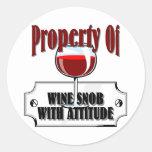Property Of A Wine Snob Round Stickers