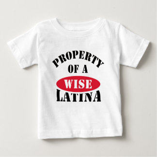 Property of a Wise Latina Baby T-Shirt