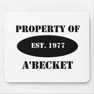 Property of a'Becket Mouse Pad