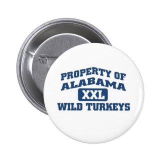 Property of Alabama XXl Wild Turkeys Pinback Button