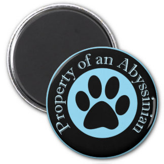 Property of an Abyssinian 2 Inch Round Magnet