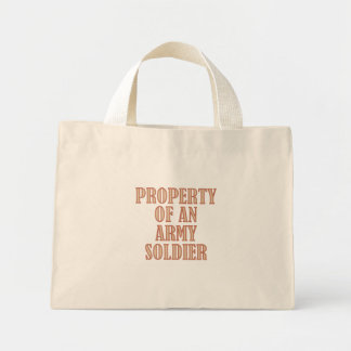 Property of an Army Soldier Mini Tote Bag