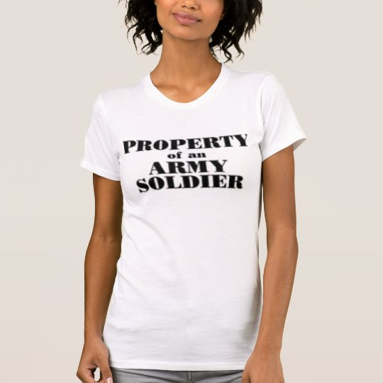 Property of an army soldier T-Shirt